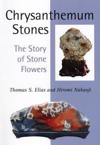Chrysanthemum Stones: The Story of Stone Flowers