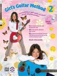 Girl's Guitar Method  Bk 2  Everything a Girl Needs to Know about Playing Guitar   Book & Enhanced CD - Tish Ciravolo - böcker (9780739031759)     Bokhandel