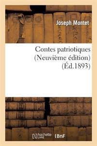 Contes Patriotiques (Neuvieme Edition)