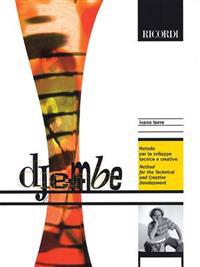 Djembe: Metodo Per Lo Svilluppo Tecnico E Creativo/Method For The Technical And Creative Development