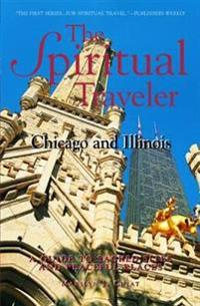 The Spiritual Traveler, Chicago and Illinois