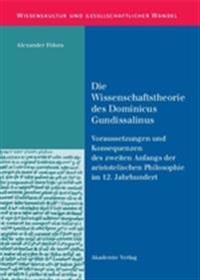 Die Wissenschaftstheorie Des Dominicus Gundissalinus