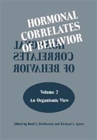 Hormonal Correlates of Behavior