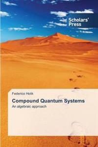 Compound Quantum Systems