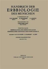 Erbbiologie Und Erbpathologie K rperlicher ?ust nde Und Funktionen II