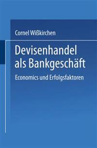 Devisenhandel Als Bankgeschäft