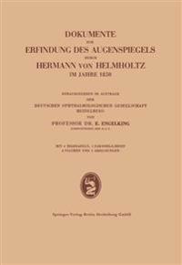 Dokumente Zur Erfindung Des Augenspiegels Durch Hermann Von Helmholtz Im Jahre 1850