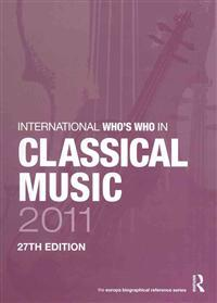 The International Who's Who in Classical Music/The International Who's Who in Popular Music 2011