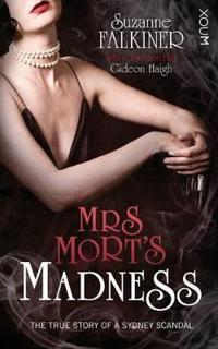 Mrs Mort's Madness