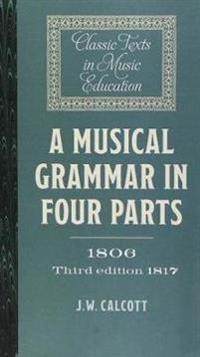 A Musical Grammar in Four Parts