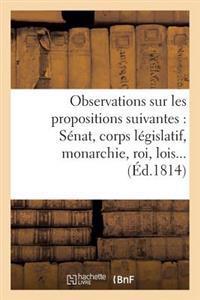 Observations Sur Les Propositions Suivantes: 1 Sera-T-Il Question de Privileges Personnels