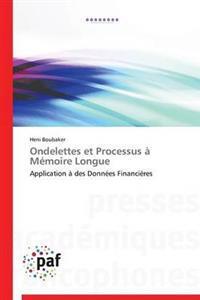 Ondelettes Et Processus a Memoire Longue