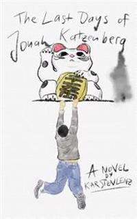 The Last Days of Jonah Katzenberg