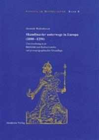 Skandinavier Unterwegs in Europa 1000-1250