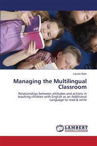 Managing the Multilingual Classroom