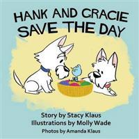 Hank and Gracie Save the Day