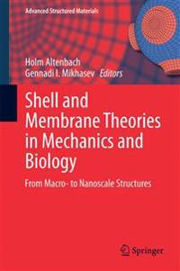 Shell and Membrane Theories in Mechanics and Biology