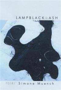 Lampblack & Ash: Poems