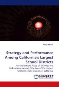 Strategy and Performance Among California's Largest School Districts