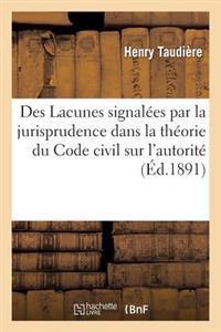 Des Lacunes Signal�es Par La Jurisprudence Dans La Th�orie Du Code Civil Sur l'Autorit� Paternelle
