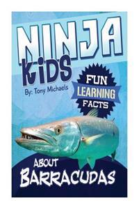 Fun Learning Facts about Barracudas: Illustrated Fun Learning for Kids