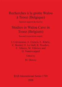 Recherches a La Grotte Walou a Trooz Belgique/ Studies in Walou Cave in Trooz Belgium