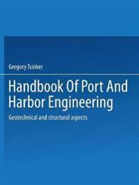 Handbook of Port and Harbor Engineering