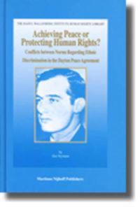 Achieving Peace or Protecting Human Rights?