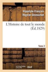 L'Histoire de Tout Le Monde. Tome 2