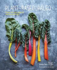 Plant-Based Paleo
