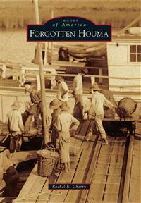 Forgotten Houma