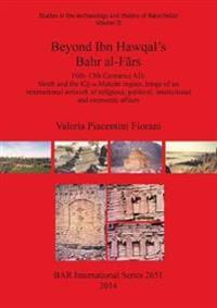 Beyond Ibn Hawqal's Bahr al-Frs