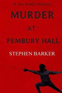 Murder at Pembury Hall: A Jim Drake Mystery