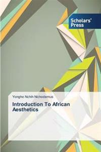 Introduction to African Aesthetics