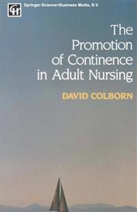 The Promotion of Continence in Adult Nursing