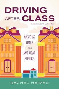 Driving After Class: Anxious Times in an American Suburb