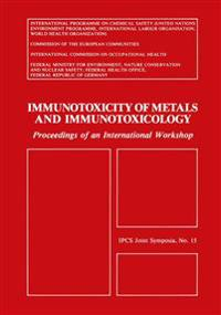 Immunotoxicity of Metals and Immunotoxicology