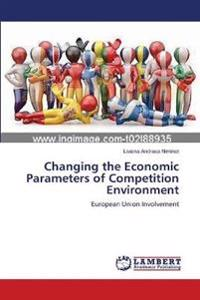 Changing the Economic Parameters of Competition Environment