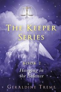 The Keeper Series Book 2: Hanging in the Balance