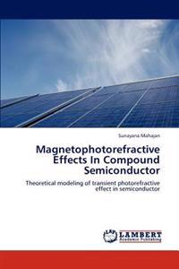 Magnetophotorefractive Effects in Compound Semiconductor