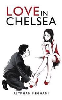 Love in Chelsea: Sex, Lies and Debauchery