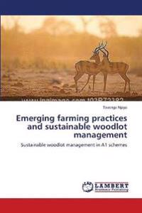 Emerging Farming Practices and Sustainable Woodlot Management