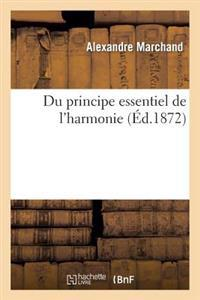 Du Principe Essentiel de L'Harmonie