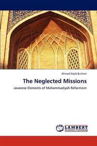 The Neglected Missions