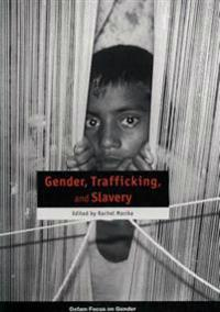 Gender, Trafficking and Slavery