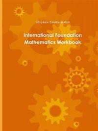 International Foundation Mathematics Workbook One