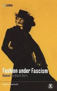 Fashion Under Facism