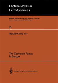 The Zechstein Facies in Europe