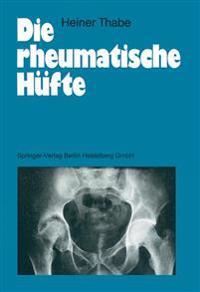 Die Rheumatische H�fte