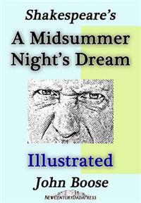 Shakespeare's a Midsummer Night's Dream Illustrated